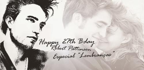 Especial do 27º Aniversário de Robert Pattinson: LEMBRANÇAS