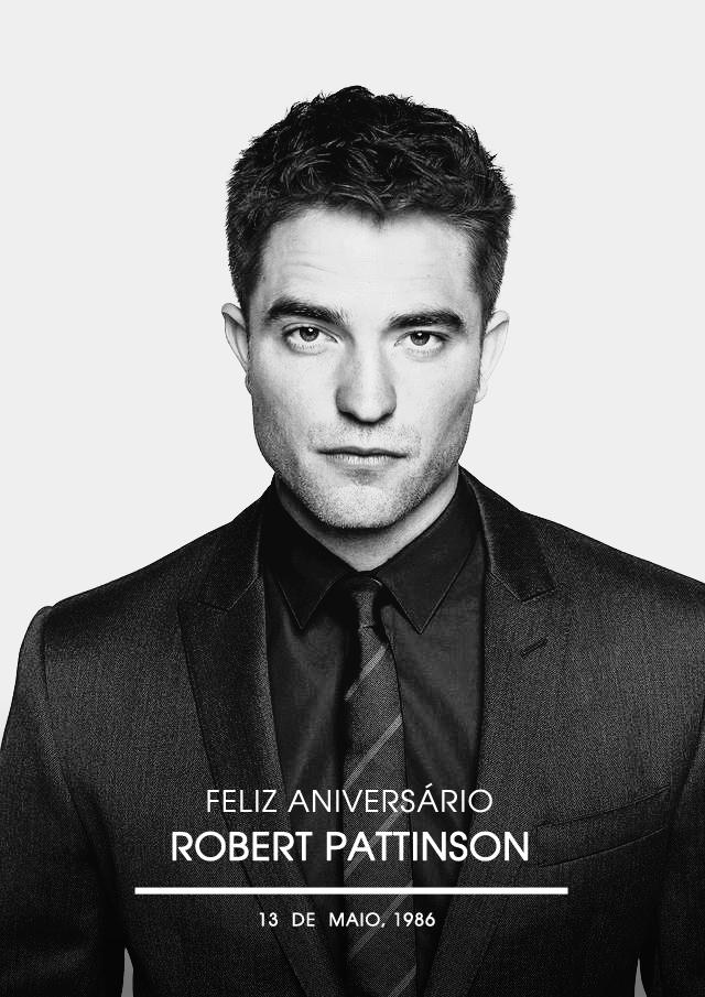 #HappyBDayRobPattz: nosso ídolo completa mais um ano de vida, vem comemorar com a gente!