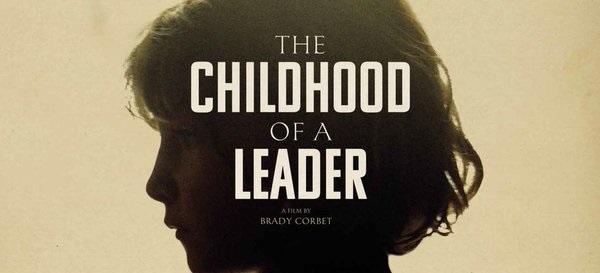 The Childhood Of A Leader estará em dois festivais de cinema em Junho: