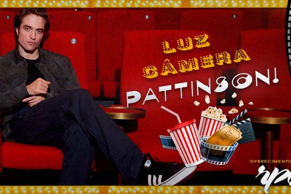 Projeto Luz, Câmera, Pattinson!