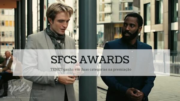 SFCS Awards; TENET ganha em duas categorias