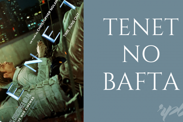 74th BAFTA: TENET é semifinalista em 7 categorias
