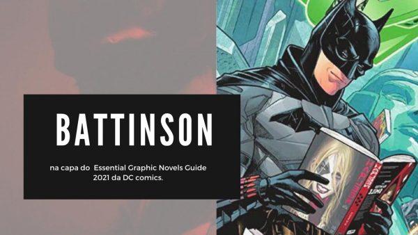 THE BATMAN: Battinson aparece na capa do DC Essential Graphic Novels