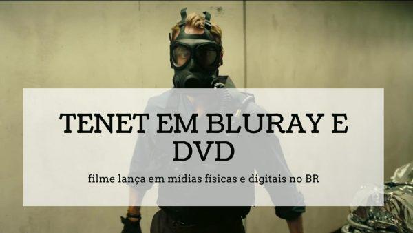 Novidades sobre o lançamento do Blu-ray/DVD de Tenet no Brasil