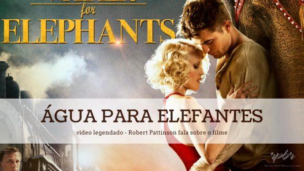 Entrevista de Robert Pattinson sobre Água para Elefantes – Legendado