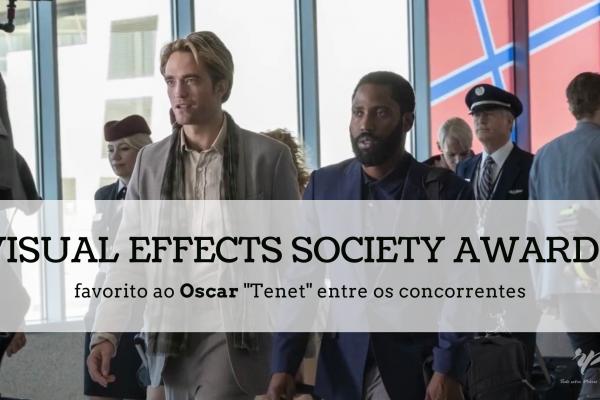 """Visual Effects Society Awards 2021: favorito ao Oscar """"Tenet"""" entre os concorrentes"""